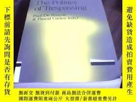 二手書博民逛書店the罕見politics of trespassing1633