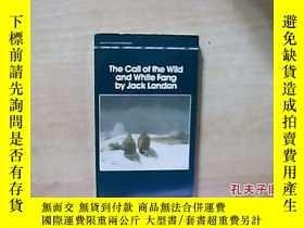 二手書博民逛書店the罕見call of the wild and white