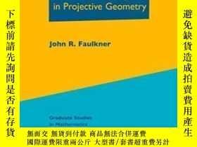 二手書博民逛書店The罕見Role Of Nonassociative Algebra In Projective Geometr