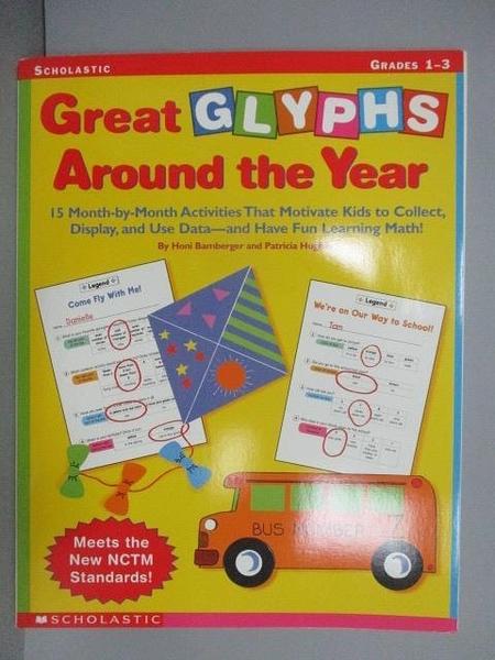 【書寶二手書T3/語言學習_PBJ】Great Glyphs Around the Year_Grades1-3