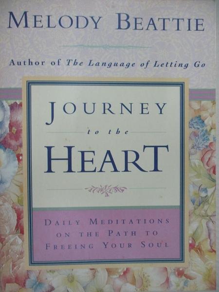 【書寶二手書T1/心靈成長_HF9】Journey to the Heart: Daily Meditations on the Path to…