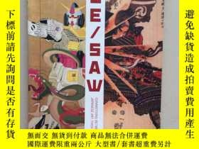 二手書博民逛書店See Saw:罕見Connections Between Japanese Art Then and Now