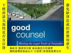 二手書博民逛書店Good罕見Counsel: Meeting the Legal Needs of NonprofitsY41
