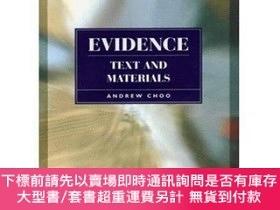 二手書博民逛書店Evidence:text罕見And MaterialsY255174 Andrew L. T. Choo L