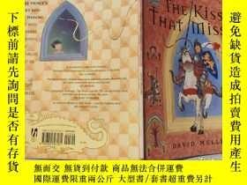 二手書博民逛書店the罕見kiss that missed 錯過的吻Y200392