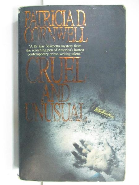 【書寶二手書T1/原文小說_CW6】Cruel and Unusual_PATRICIA DANIELS CORNWELL, Patricia Cornwell, Patricia Cornwell