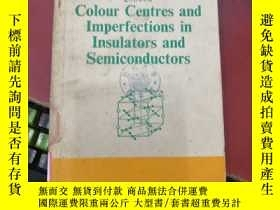 二手書博民逛書店colour罕見centres and imperfections in insulators and semic
