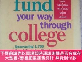 二手書博民逛書店fund罕見your way through college Uncovering 1,700 Great O