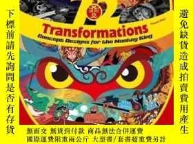 全新書博民逛書店72transformations:concept designs for the monkey kingY2