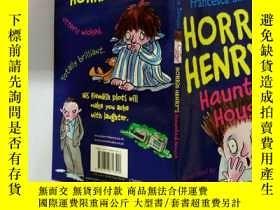 二手書博民逛書店Horrid罕見Henrys haunted house:可怕的亨利的鬧鬼的房子Y200392