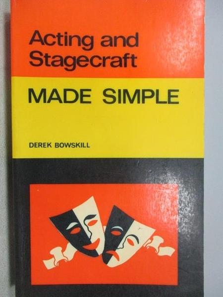 【書寶二手書T9/藝術_MMY】Acting and Stagecraft_Made Simple