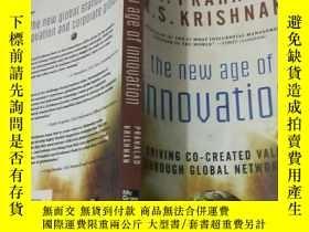 二手書博民逛書店the罕見new age of innovation。Y2039