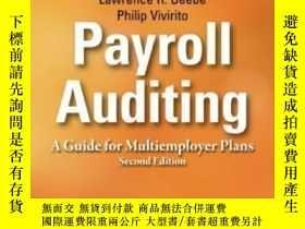 二手書博民逛書店Payroll罕見Auditing: A Guide For Multiemployer PlansY3077