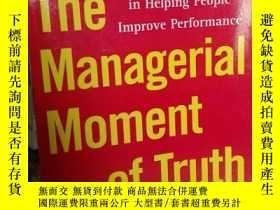 二手書博民逛書店The罕見Managerial Moment of Truth:
