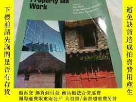 二手書博民逛書店Making罕見the Property Tax Work Ex