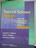 【書寶二手書T1/大學理工醫_ZBK】Speech Science Primer: Physiology