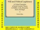 二手書博民逛書店Will罕見And Political LegitimacyY256260 Patrick Riley Har