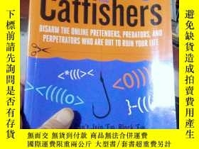 二手書博民逛書店Catching罕見the Catfishers: Disarm