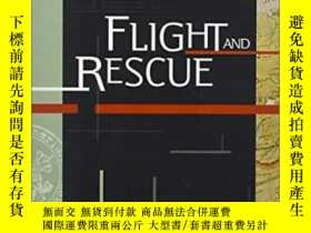 二手書博民逛書店Flight罕見and Rescue: Us Holocaust Memorial MuseumY271477