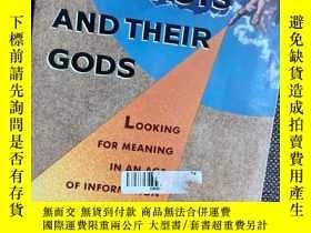 二手書博民逛書店罕見Three Scientists and Their Gods: Looking for Meaning in