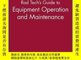 二手書博民逛書店Rad罕見Tech s Guide to Equipment Operation and Maintenance-
