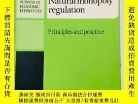 二手書博民逛書店Natural罕見Monopoly Regulation: Principles and PracticeY1