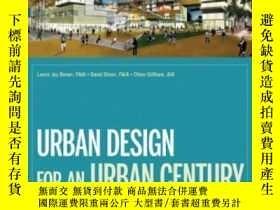 二手書博民逛書店Urban罕見Design For An Urban CenturyY255562 Lance Jay Bro