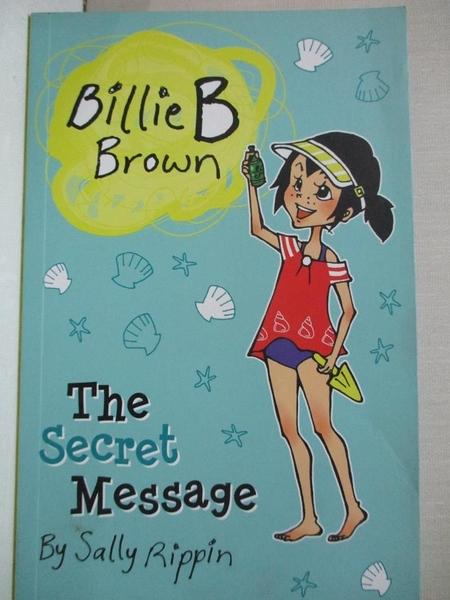 【書寶二手書T8/原文小說_GPA】Billie B Brown: The Secret Message_Sally Rippin