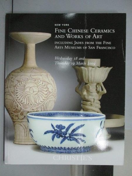 【書寶二手書T9/收藏_QEI】Christie s_Fine Chinese Ceramics and…2009/3/