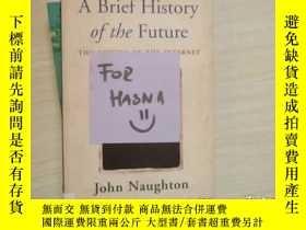 二手書博民逛書店A罕見BRIEF HISTORY OF THE FUTURE【0