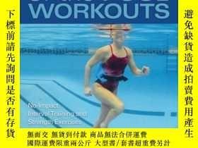 二手書博民逛書店Deep罕見End of the Pool WorkoutsY410016 Melisenda Edwards