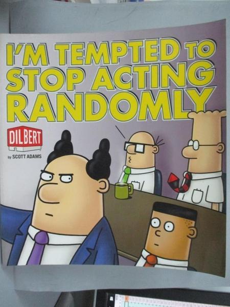 【書寶二手書T8/原文小說_YKP】I'm Tempted to Stop Acting Randomly_Adams, Scott