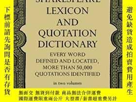 二手書博民逛書店Shakespeare罕見Lexicon And Quotation DictionaryY255562 Al