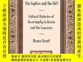 二手書博民逛書店The罕見Captive And The Gift-俘虜和禮物Y436638 Bruce Grant Corn
