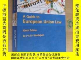 二手書博民逛書店A罕見Guide to European Union Law 《