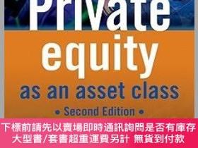 二手書博民逛書店預訂Private罕見Equity As An Asset Class 2EY492923 Guy Frase