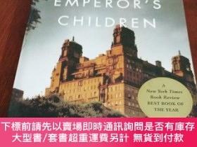 二手書博民逛書店THE罕見EMPEROR S CHILDREN 皇帝的孩子(英文原版)Y20470 CLALRE MESSU
