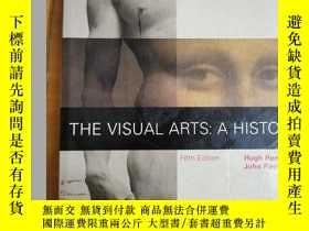 二手書博民逛書店英文原版:THE罕見VISUAL ARTS:A HISTORYY367822 Hugh Honour Joh