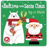 Bedtime With Santa Claus Pop-In Sounds 聖誕老公公的睡前有聲書