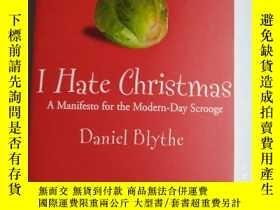 二手書博民逛書店I罕見HATE CHRISTMAS DANIEL BLYTHE