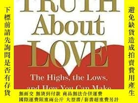 二手書博民逛書店The罕見Truth About Love: The Highs, the Lows, and How You C