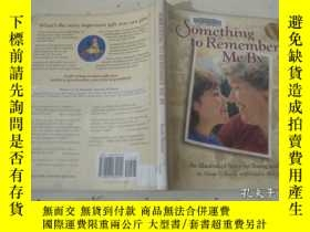 二手書博民逛書店SOMETHING罕見TO REMEMBER ME BYY199365 見圖 見圖 出版1999
