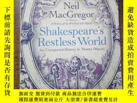 二手書博民逛書店Shakespeare's罕見Restless World: An Unexpected History in T