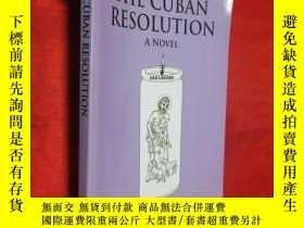 二手書博民逛書店The罕見Cuban Resolution:A NOVEL (小