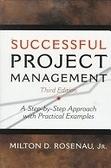 二手書《Successful Project Management:A Step-by-Step Approach with Practical Examples》 R2Y ISBN:0471293040