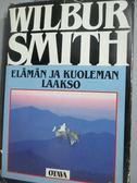 【書寶二手書T3/原文書_LEB】Elämän ja kuoleman laakso_Wilbur Smith