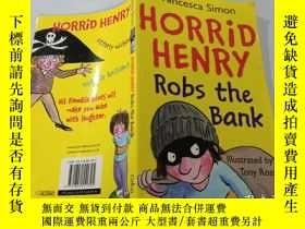 二手書博民逛書店Horrid罕見Henry Robs the Bank:可怕的亨利搶劫銀行Y200392