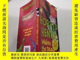 二手書博民逛書店Horrid罕見Henry Wakes the Dead可怕的亨利喚醒了死者Y212829