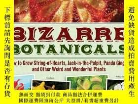 二手書博民逛書店Bizarre罕見BotanicalsY19139 Larry