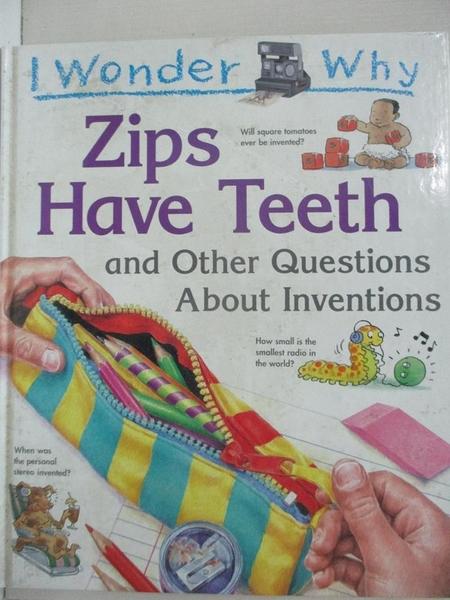 【書寶二手書T1/少年童書_EM4】I Wonder Why Zips Have Teeth..._Barbara Taylor